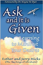 Ask and It Is Given:  Jerry and Esther Hicks and Abraham