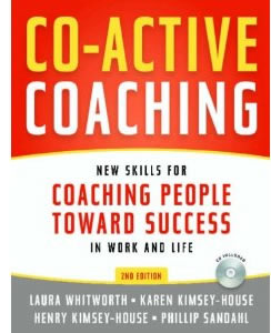 Co-Active Coaching - Laura Whitworth et al