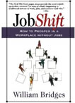 Job Shift - by William Bridges and David Sibbet
