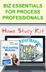 Biz Basics For Process Professionals Home Study Kit