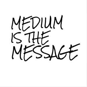 mediumisthemsg